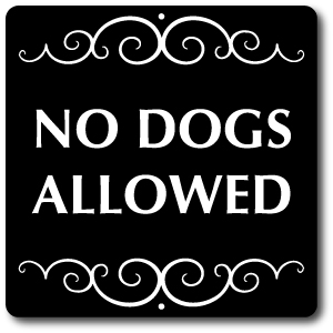 Aluminum Pet Sign with Stake: No Dogs Allowed