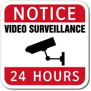 Notice Video Surveillance 24 Hours Sign