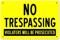 No Trespassing Sign | 12 in x 18 in Aluminum
