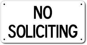 "6"" x 12"" No Soliciting Sign"