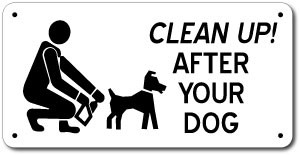 "6"" x 12"" Clean Up After Your Dog Sign"