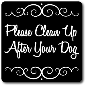 "8"" x 8"" Aluminum Sign with Yard Stake: Please Clean Up After Your Pet Sign"