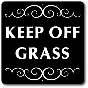 "8"" x 8"" Aluminum Sign with Yard Stake: KEEP OFF GRASS SIGN"