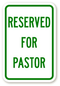 "18"" x 12"" Reserved for Pastor Sign"