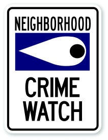 "24"" x 18"" Neighborhood Crime Watch Sign"