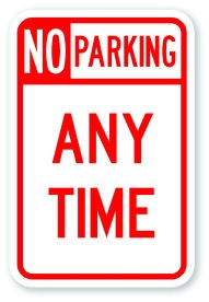 "18"" x 12"" No Parking Any Time"