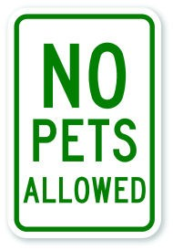 "18"" x 12"" No Pets Allowed"