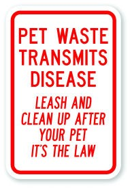 "18"" x 12"" Pet Waste Transmits Disease Leash And Clean Up After Your Pet It's The Law"