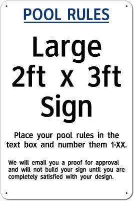"24"" x 36"" Custom Pool Rules Sign"