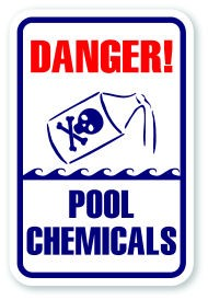 "18"" x 12""  Danger Pool Chemicals"