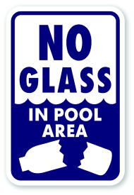 "18"" x 12""  No Glass In Pool Area Sign"