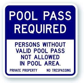 "18"" x 18"" Pool Pass Required Sign"