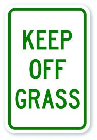 "18"" x 12"" Keep Off Grass Sign"