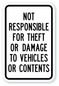 "18"" x 12"" Not Responsible For Theft or Damage To Vehicles Content"