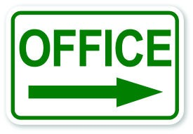 "12"" x 18"" Office Sign with Right Pointing Arrow"