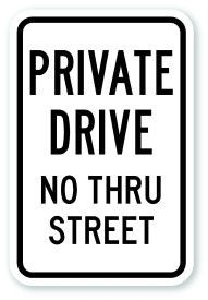 "12"" x 18"" Private Drive No Thru Street Sign"