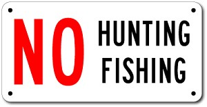No Hunting Fishing Sign