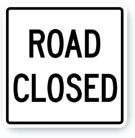 "24"" x 24"" Road Closed Sign"