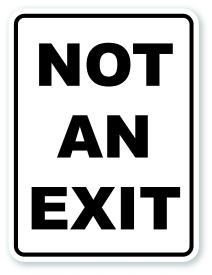 "24"" x 18"" Not An Exit Sign"